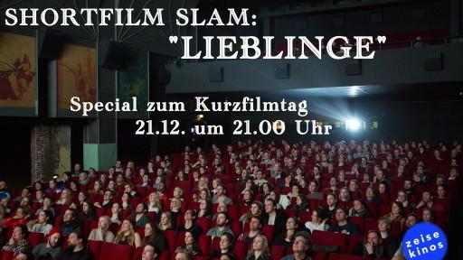 "Shortfilm Slam ""Lieblinge"""